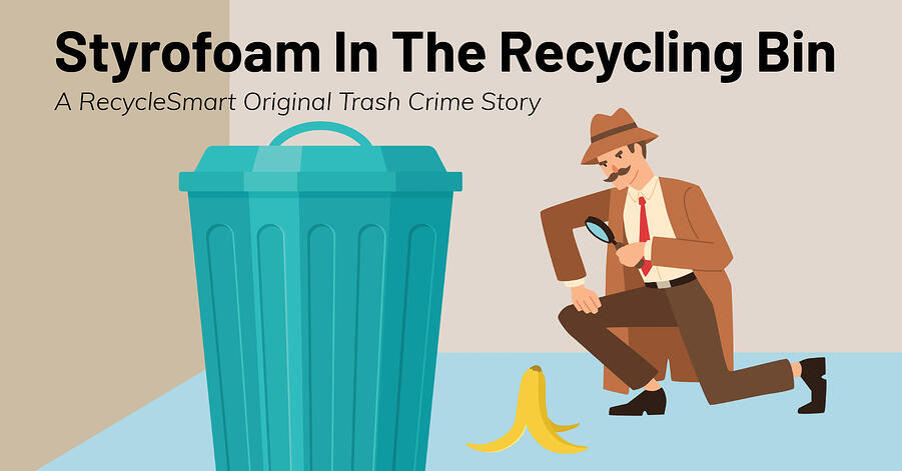RecycleSmart_WhoBinIt_Styrofoam-01